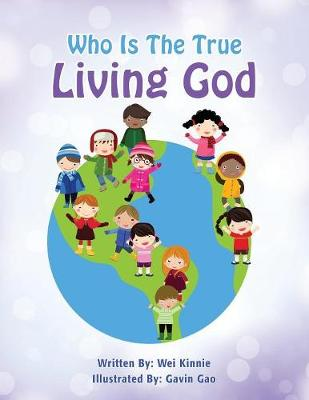 Who Is the True Living God (Paperback)