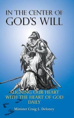 In the Center of God's Will (Hardback)
