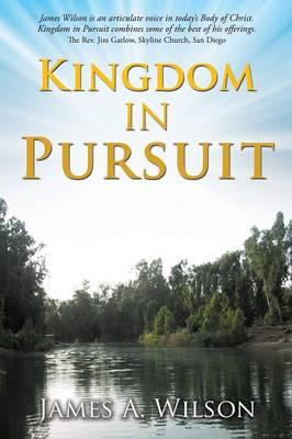 Kingdom in Pursuit (Paperback)