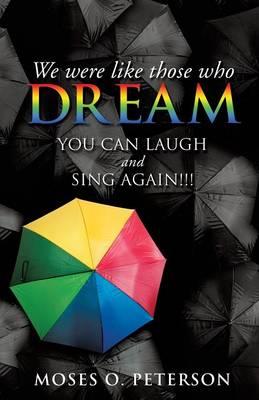 We Were Like Those Who Dream (Paperback)