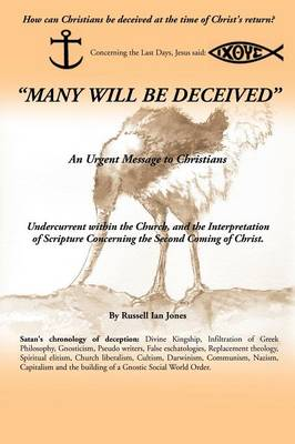 Many Will Be Deceived (Paperback)