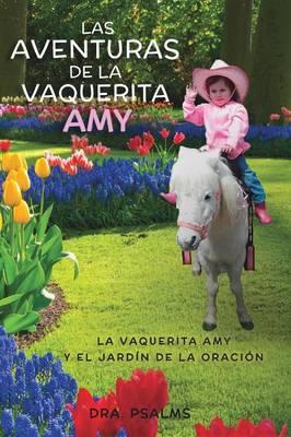 Las Aventuras de la Vaquerita Amy! (Paperback)