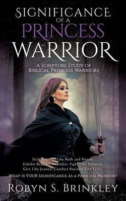 Significance of a Princess Warrior (Paperback)