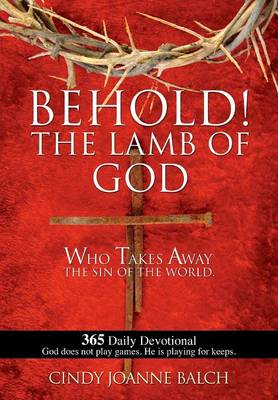 Behold! the Lamb of God (Paperback)