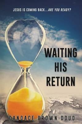Waiting His Return (Paperback)
