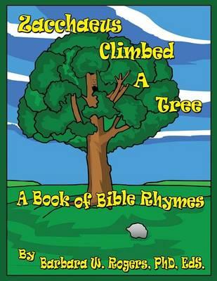 Zacchaeus Climbed a Tree (Paperback)