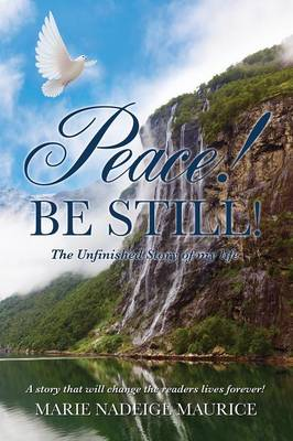 Peace! Be Still! (Paperback)