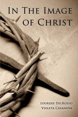 In the Image of Christ (Paperback)