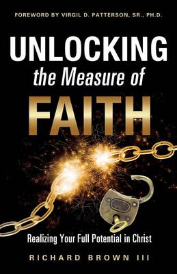 Unlocking the Measure of Faith (Paperback)