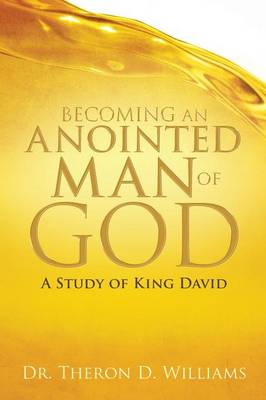 Becoming an Anointed Man of God (Paperback)