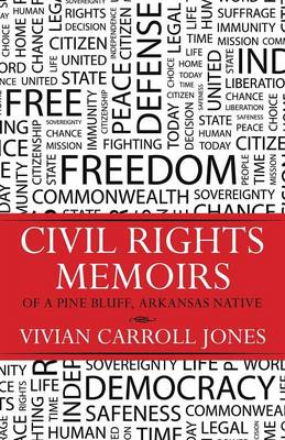 Civil Rights Memoirs of a Pine Bluff, Arkansas Native (Paperback)