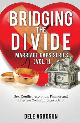 Marriage Gaps Series [Vol. 1]: Bridging the Divide (Paperback)