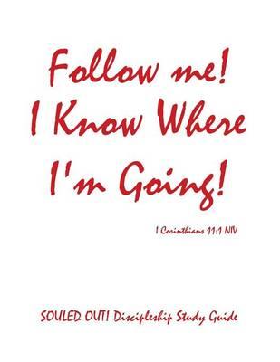 Follow Me! I Know Where I'm Going! (Paperback)