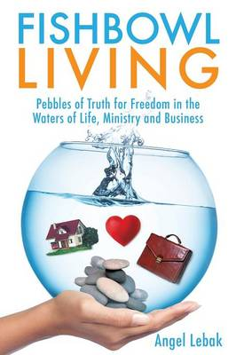 Fishbowl Living (Paperback)