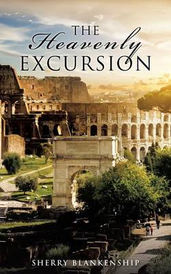 The Heavenly Excursion (Paperback)