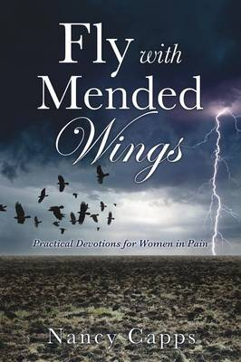 Fly with Mended Wings (Paperback)