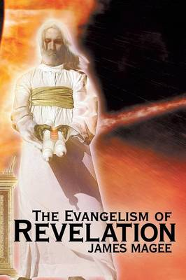 The Evangelism of Revelation (Paperback)