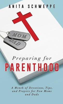 Preparing for Parenthood (Hardback)