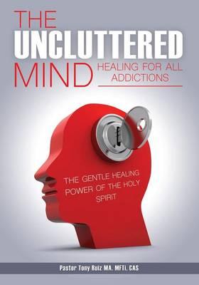 The Uncluttered Mind (Paperback)