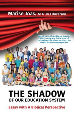 The Shadow of Our Education System (Paperback)