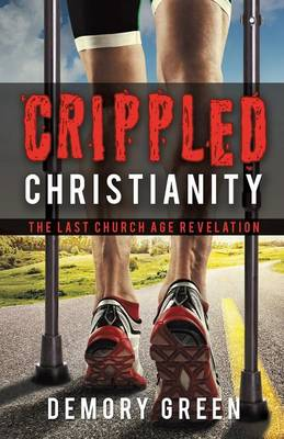 Crippled Christianity (Paperback)
