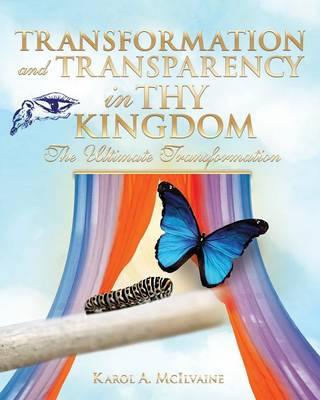 Transformation and Transparency in Thy Kingdom (Paperback)