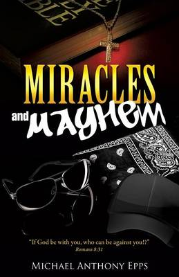 Miracles and Mayhem (Paperback)