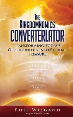The Kingdomnomics Converterlator (Paperback)