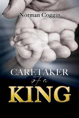 Caretaker of a King (Paperback)