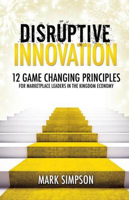 Disruptive Innovation (Paperback)