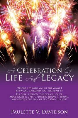 A Celebration of Life and Legacy (Paperback)
