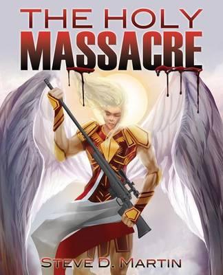 The Holy Massacre (Paperback)