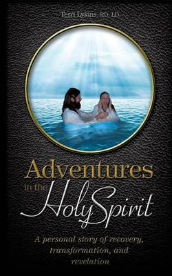 Adventures in the Holy Spirit (Paperback)