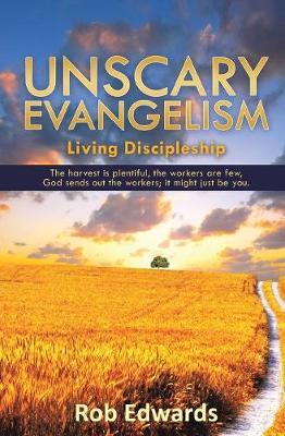 Unscary Evangelism (Paperback)