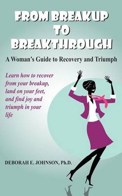 From Breakup to Breakthrough (Paperback)
