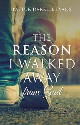 The Reason I Walked Away (Paperback)