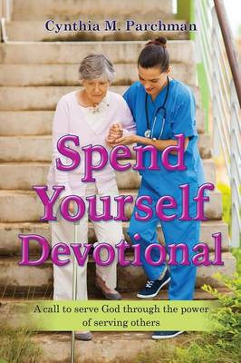 Spend Yourself Devotional (Paperback)