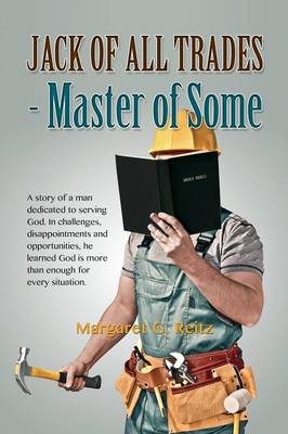 Jack of All Trades - Master of Some (Paperback)