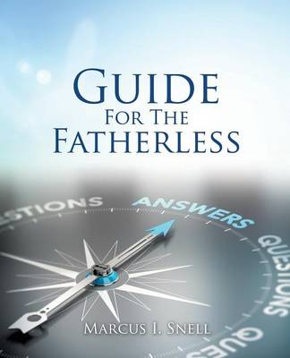 Guide for the Fatherless (Paperback)