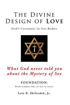 The Divine Design of Love (Paperback)