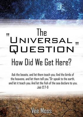 The Universal Question (Paperback)