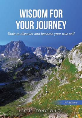 Wisdom for Your Journey (Paperback)