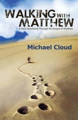 Walking with Matthew (Paperback)