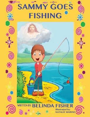 Sammy Goes Fishing (Paperback)