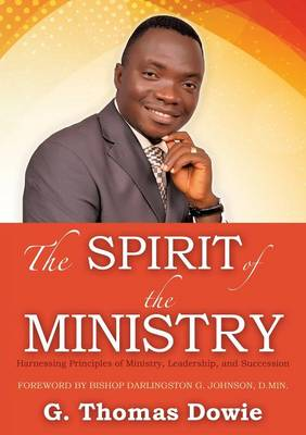 The Spirit of the Ministry (Paperback)