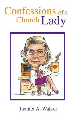 Confessions of a Church Lady (Paperback)
