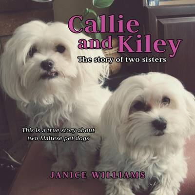 Callie and Kiley (Paperback)