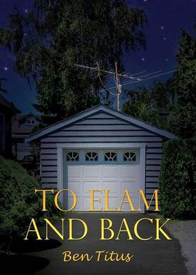 To Elam and Back (Paperback)