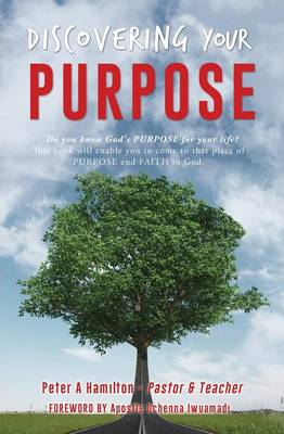 Discovering Your Purpose (Paperback)
