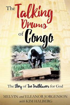 The Talking Drums of Congo (Paperback)